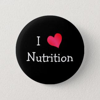 I Love Nutrition 2 Inch Round Button
