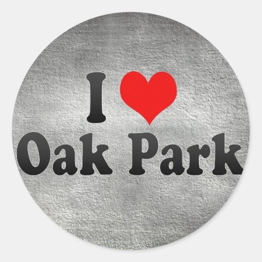 I Love Oak Park, United States Classic Round Sticker