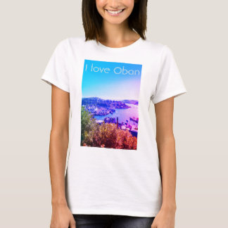 I love Oban, a T- shirt with panorama of Oban.