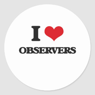 I Love Observers Round Stickers