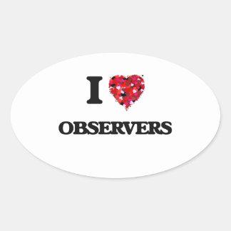 I Love Observers Oval Sticker
