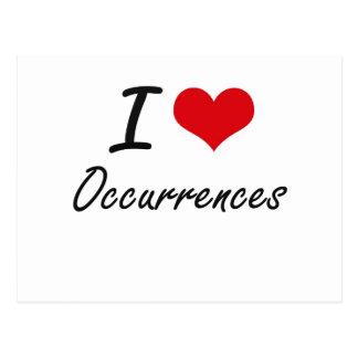 I Love Occurrences Postcard