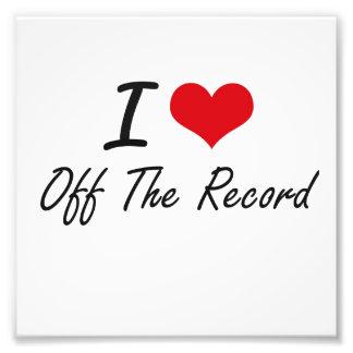 I Love Off-The-Record Photo