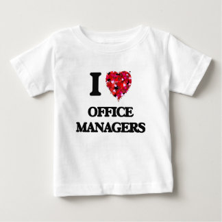 I love Office Managers Tshirt