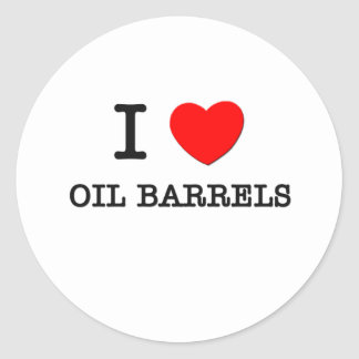 I Love Oil Barrels Classic Round Sticker