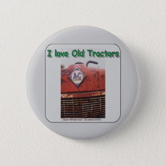 I love old Allis Chalmers Tractors 2 Inch Round Button