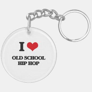 I Love OLD SCHOOL HIP HOP Keychain