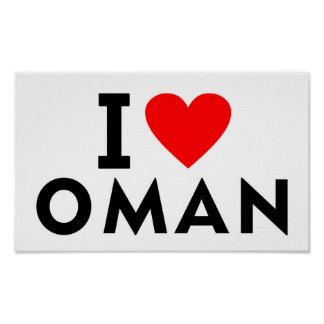 I love Oman country like heart travel tourism Poster