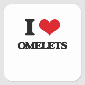 I Love Omelets Square Stickers