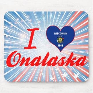 I Love Onalaska, Wisconsin Mouse Pad