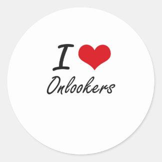 I Love Onlookers Round Sticker