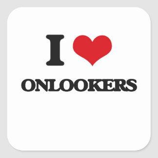I Love Onlookers Square Stickers