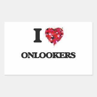I Love Onlookers