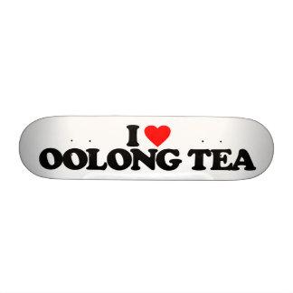 I LOVE OOLONG TEA SKATEBOARDS