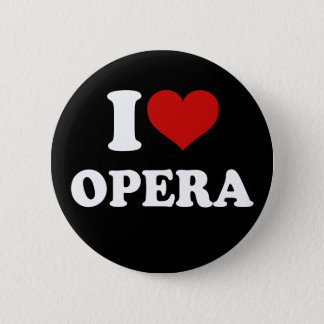 I Love Opera 2 Inch Round Button