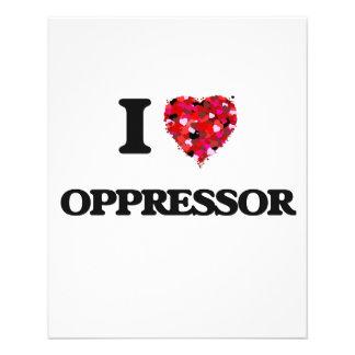 I Love Oppressor Flyer