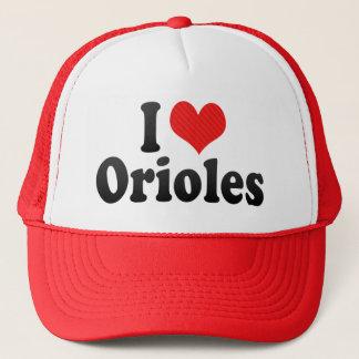 I Love Orioles Trucker Hat