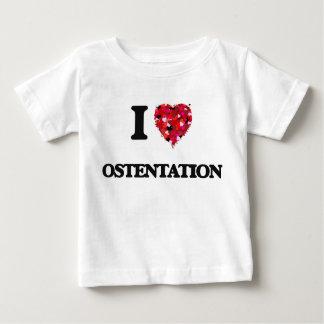 I Love Ostentation Tee Shirt