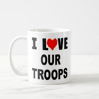 I Love Our Troops Coffee Mug