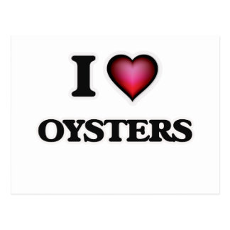 I Love Oysters Postcard
