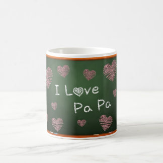I Love Pa Pa ! Coffee Mug