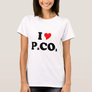 I Love PaCO2 T-Shirt