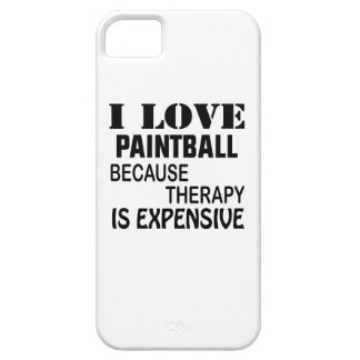 I Love Paintball Because Therapy Is Expensive Case For The iPhone 5