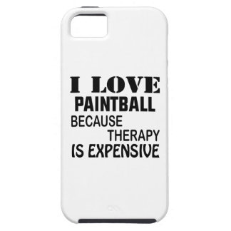 I Love Paintball Because Therapy Is Expensive iPhone 5 Cases