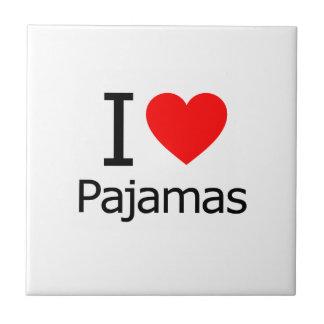 I Love Pajamas Ceramic Tiles