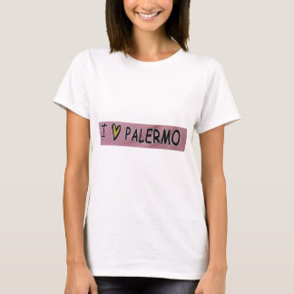 I love Palermo Design T-Shirt