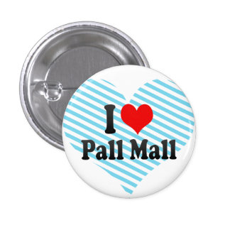 I love Pall Mall Buttons