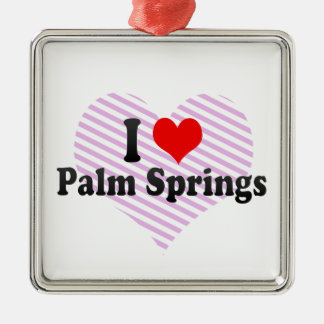 I Love Palm Springs, United States Metal Ornament