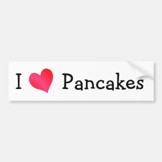I Love Pancakes Bumper Sticker