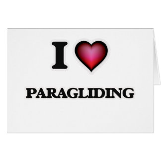 I Love Paragliding Card