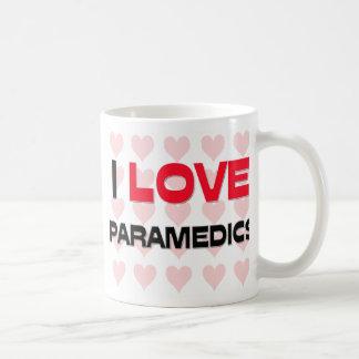 I LOVE PARAMEDICS MUG