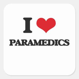 I love Paramedics Square Stickers
