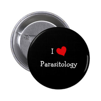 I Love Parasitology 2 Inch Round Button