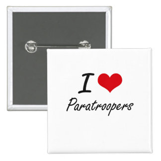 I Love Paratroopers 2 Inch Square Button