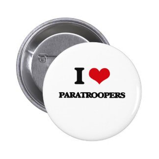 I Love Paratroopers Button