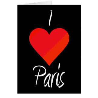 I Love Paris Card