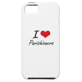 I Love Parishioners iPhone 5 Covers