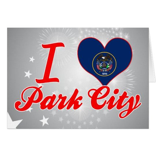 I Love Park City, Utah Card