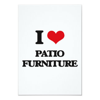 "I Love Patio Furniture 3.5"" X 5"" Invitation Card"