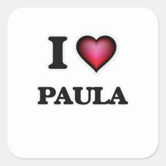 I Love Paula Square Sticker