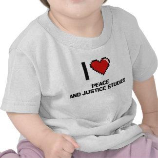 I Love Peace And Justice Studies Digital Design Shirt