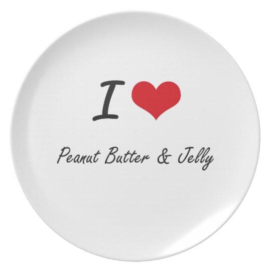 I Love Peanut Butter & Jelly artistic design Plate