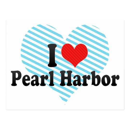 I Love Pearl Harbour Postcard