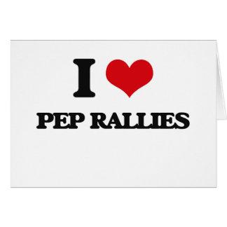 I Love Pep Rallies Greeting Card