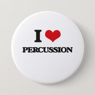 I Love Percussion 3 Inch Round Button