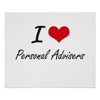 I love Personal Advisers Poster